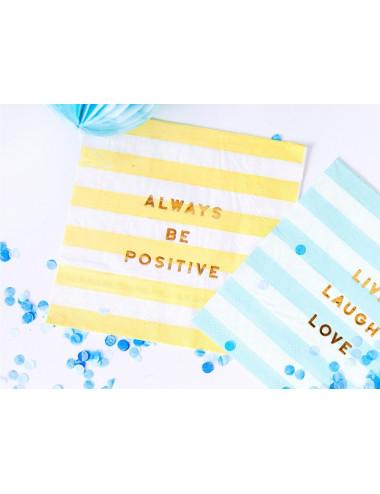 Serwetki paski - Always be positive